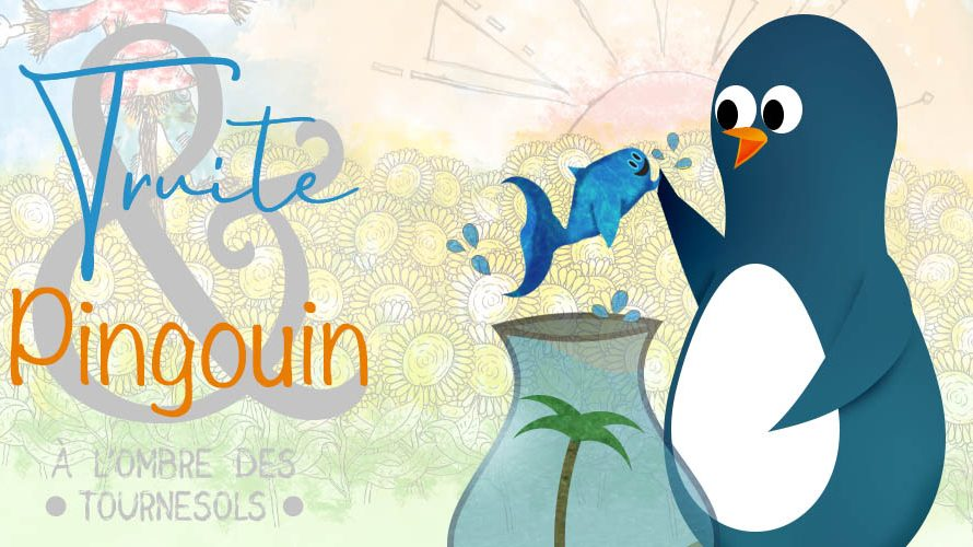 Truite et Pingouin – épisode 2