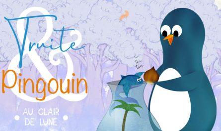 Truite et Pingouin épisode 3