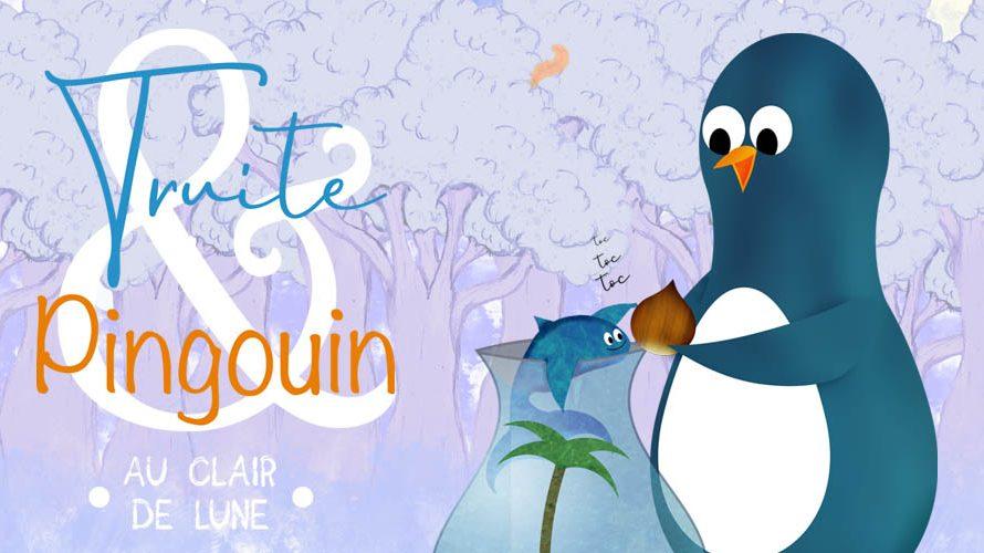 Truite et Pingouin – épisode 3