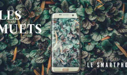 LES MUETS - Le Smartphone