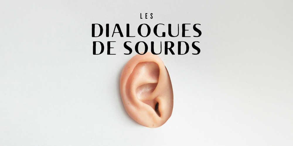 Les dialogues de sourds